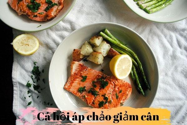 cách làm ức gà áp chảo giảm cân,cá hồi áp chảo giảm cân,các món áp chảo giảm cân,thịt lợn áp chảo giảm cân